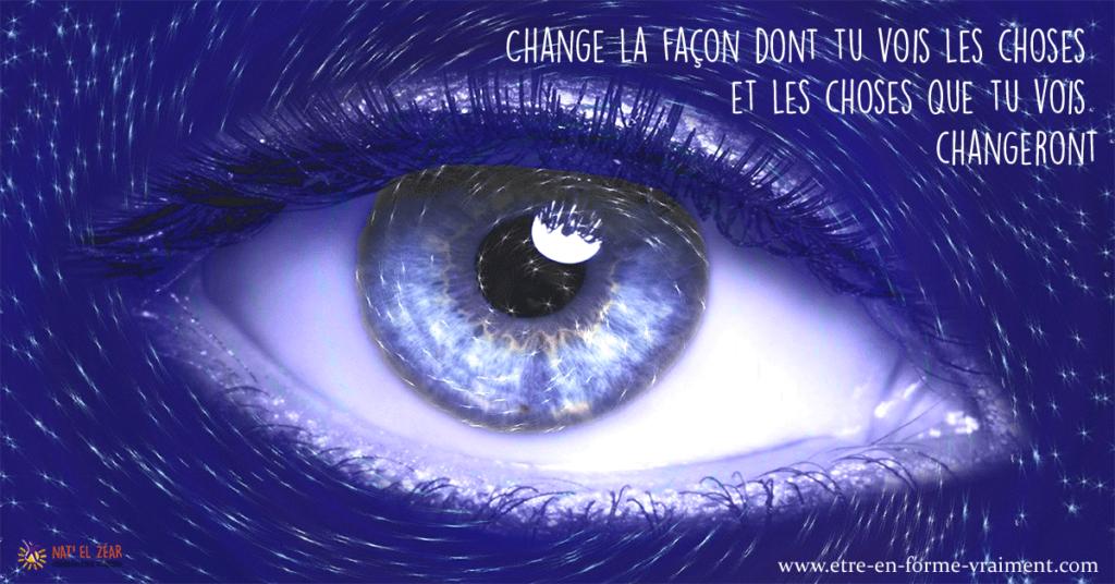 Change ta façon de voir ...